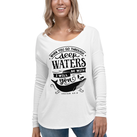 """Through deep waters"" Ladies' Long Sleeve Tee #138"
