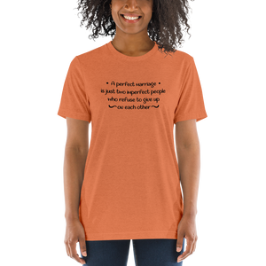 """A perfect marriage"" Short sleeve tri-blend t-shirt #165"