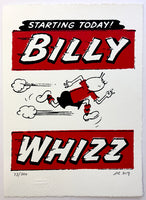Billy Whizz Starts Today!