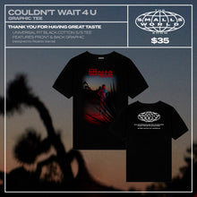 "Load image into Gallery viewer, ""COULDN'T WAIT 4 U"" GRAPHIC TEE"