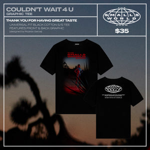 """COULDN'T WAIT 4 U"" GRAPHIC TEE"