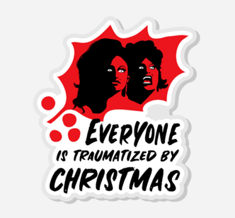 Everyone Is Traumatized By Christmas Acrylic Pin