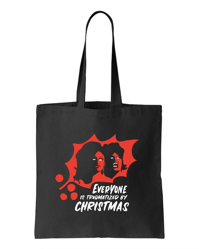 Everyone Is Traumatized By Christmas Tote