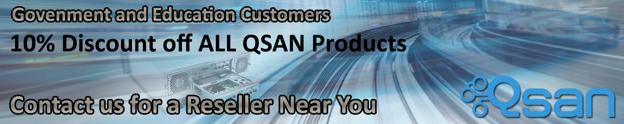 QSAN 10% Discount for Government and Education