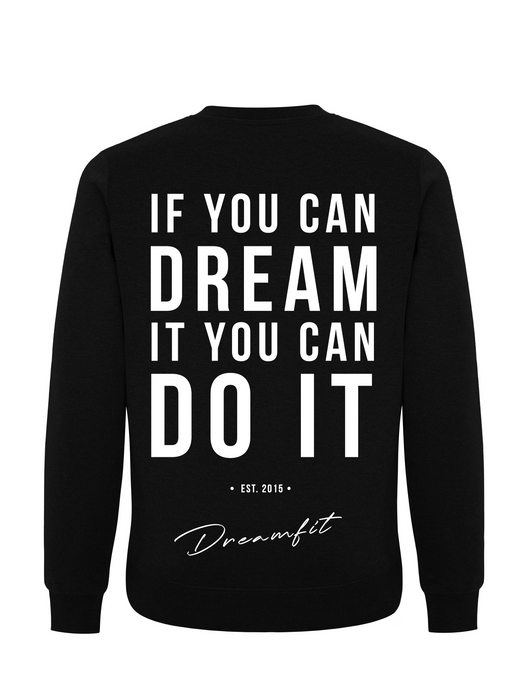 Sweater - If you can dream it, you can do it