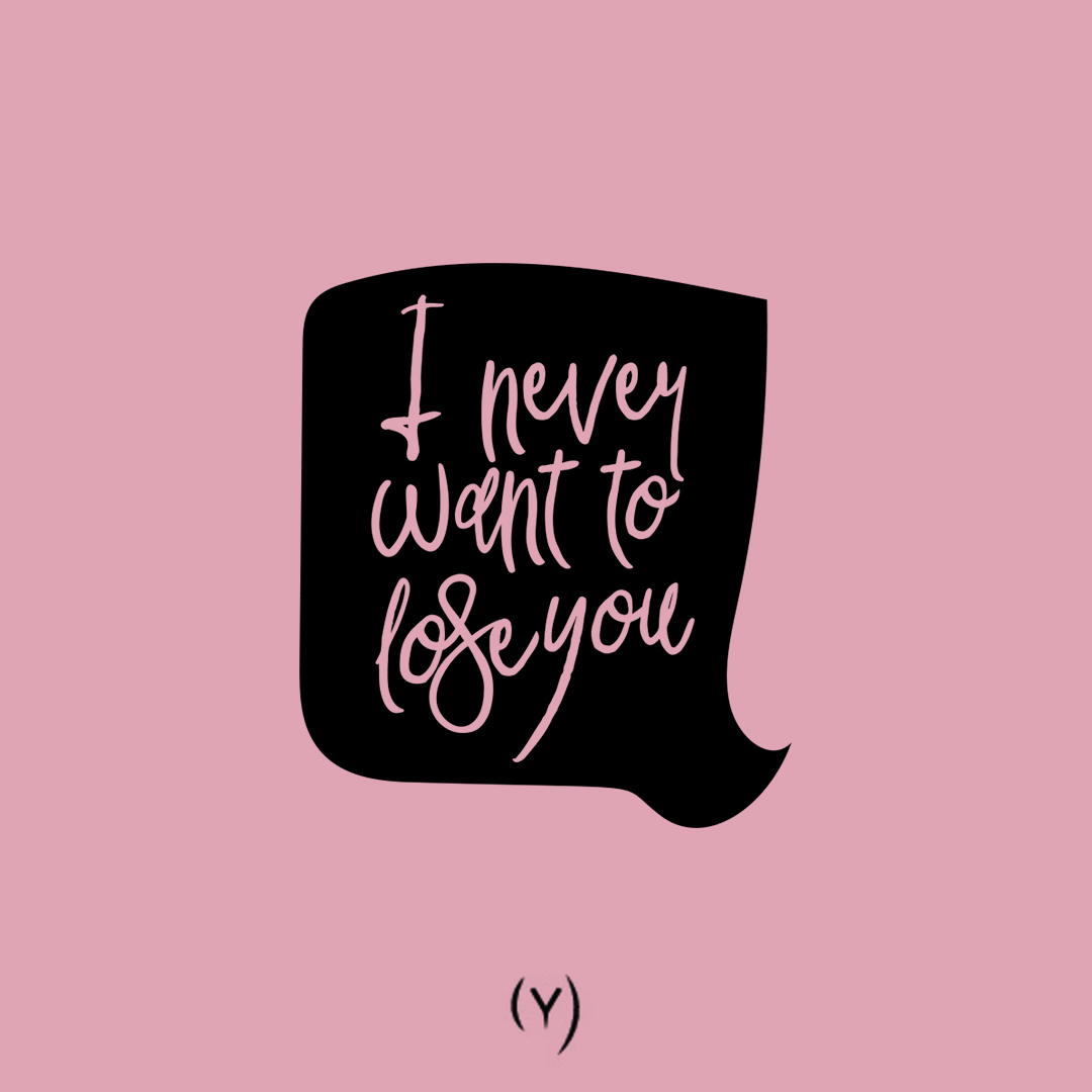 Couple goal quotes - I never want to lose you
