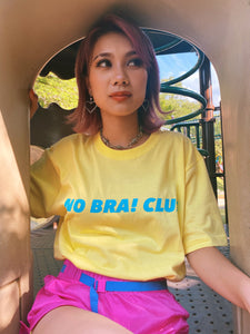 """NO BRA! CLUB"" T-shirts Yellow"