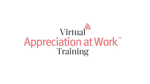 Virtual Appreciation at Work Training Kit