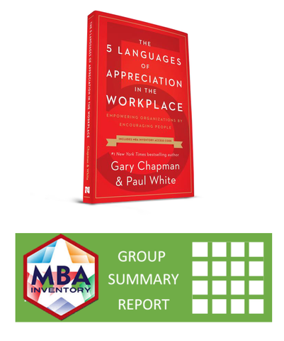 Package Pricing: 5 Languages of Appreciation in the Workplace (56 books) + Group Report Summary of The Basic Motivating by Appreciation Inventory (56 inventory codes)  - CAT