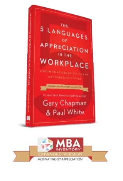 The 5 Languages of Appreciation in the Workplace Book w/ Expanded MBA Inventory Code Upgrade - CAT