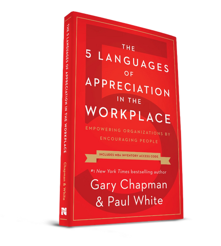 The 5 Languages of Appreciation in the Workplace Book w/ Free Basic MBA Inventory Code - CAT