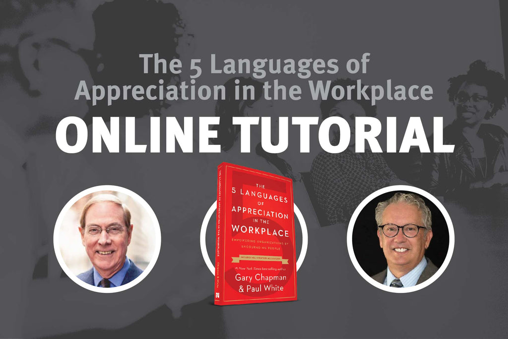 Individual Online Tutorial of 5 Languages of  Appreciation in the Workplace