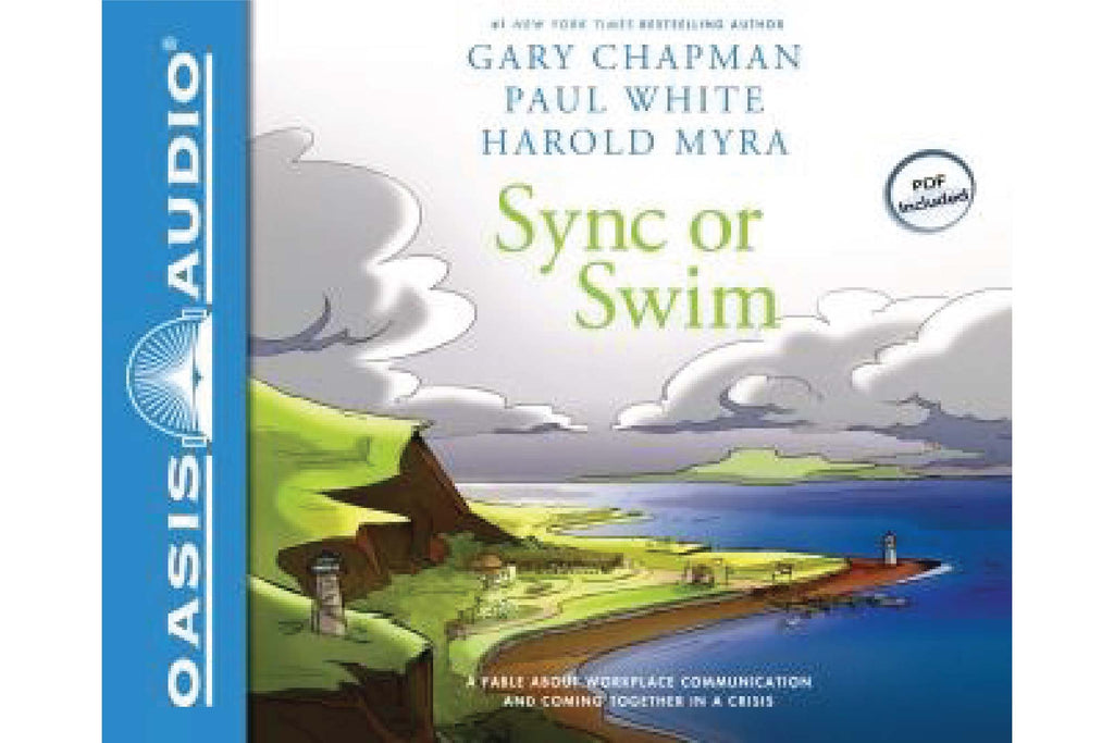 Sync or Swim: A Fable About Workplace Communication and Coming Together in a Crisis Audiobook