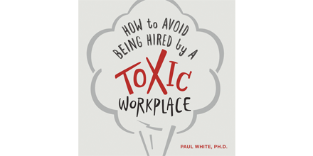 Pamphlet - How to Avoid Being Hired by a Toxic Workplace (digital download)