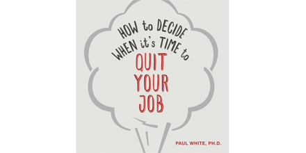 Pamphlet - How to Decide When it's Time to Quit Your Job (digital download)
