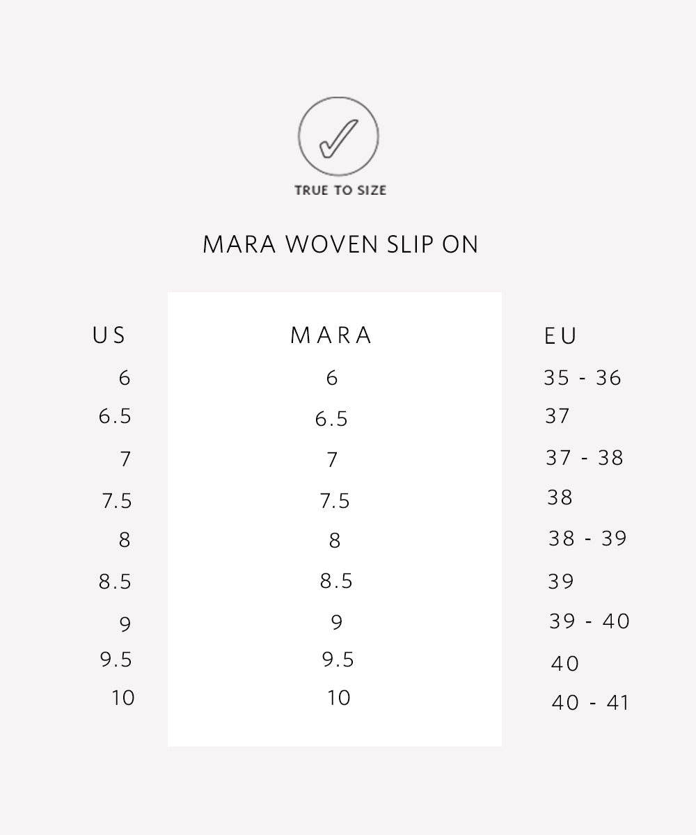 Mara Woven Slip On Sizing Guide