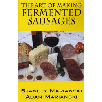 The Art Of Making Fermented Sausage