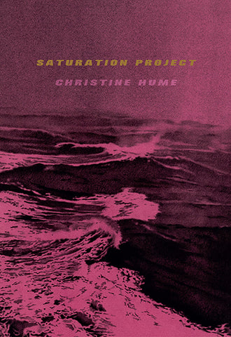 Saturation Project by Christine Hume
