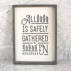 All is Safely Gathered Wall Art