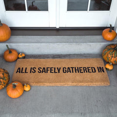 All is Safely Gathered Doormat
