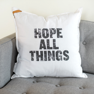 Pillow - Hope All Things