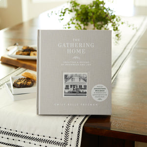 The Gathering Home: Creating a Refuge of Goodness and Joy