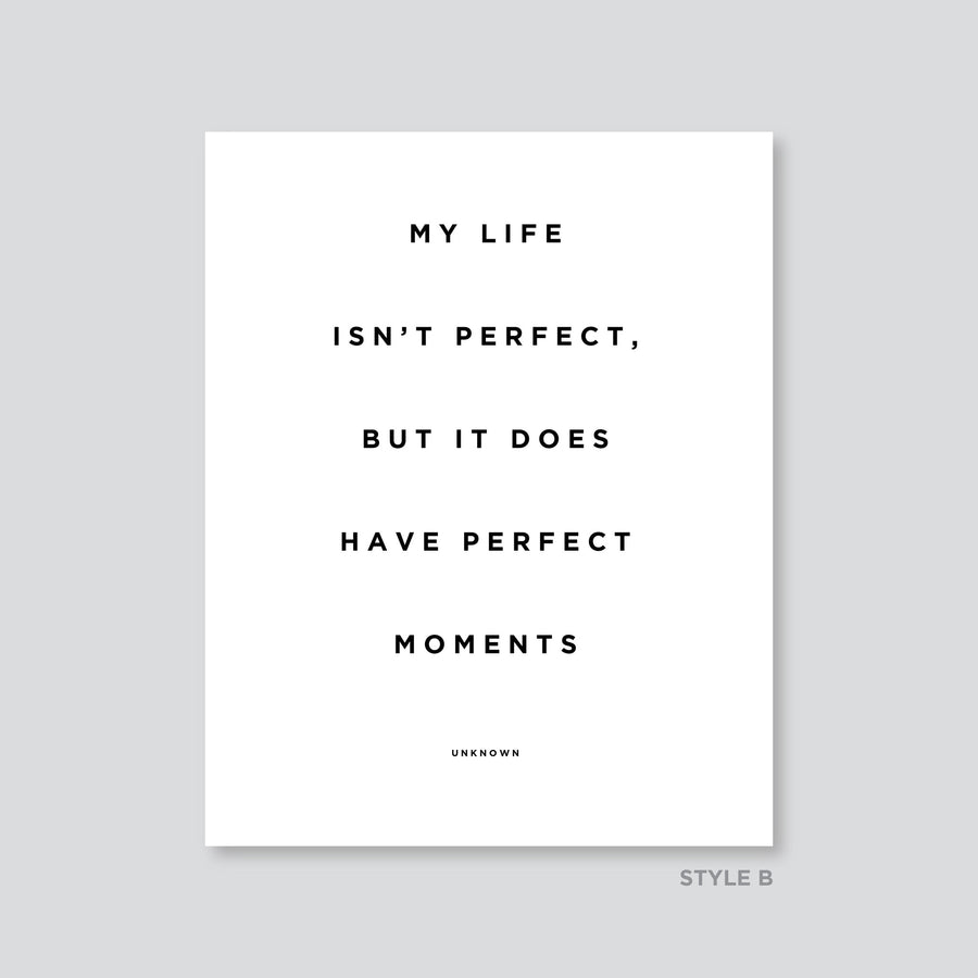Quote - Art - Perfect Moments