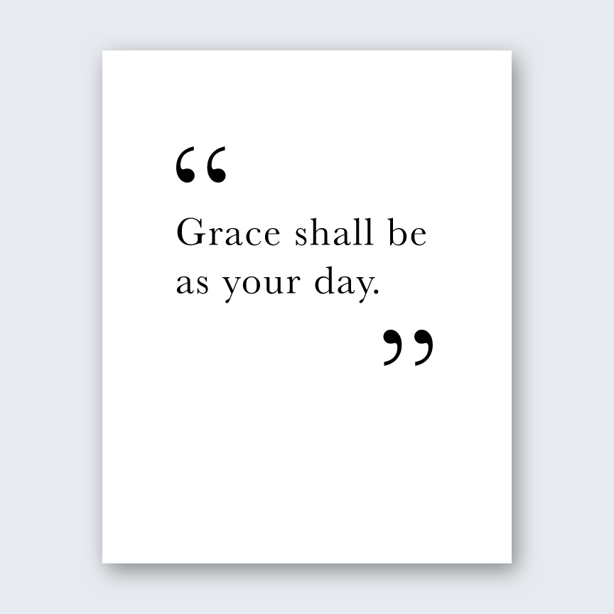Quote - Grace Shall Be