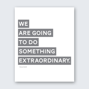 Quote - Something Extraordinary