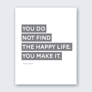 Quote - Make the Happy Life