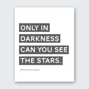 Quote - In Darkness See Stars