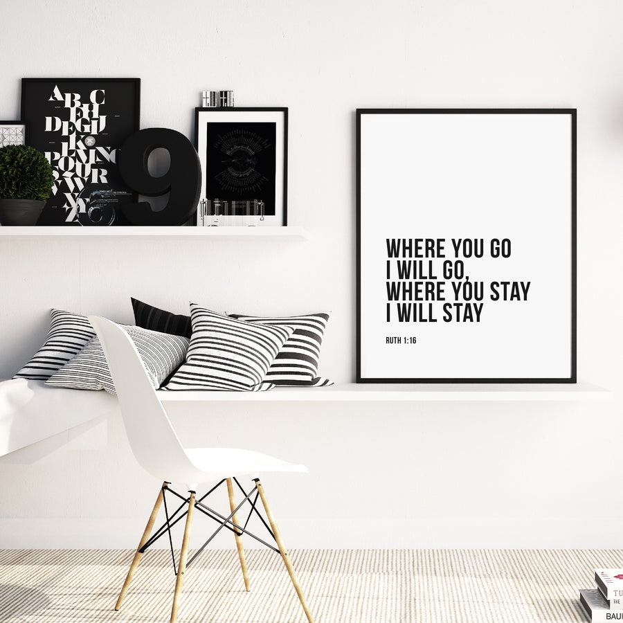 Quote - Art - Where You Stay I Will Stay
