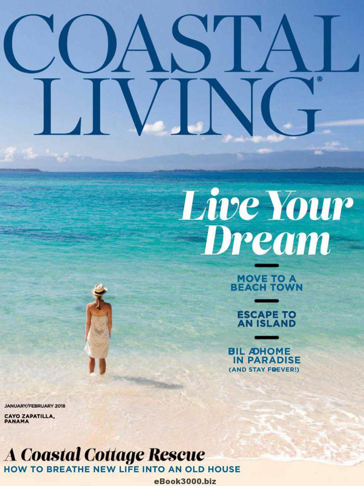 Coastal Living magazine Jan 2018