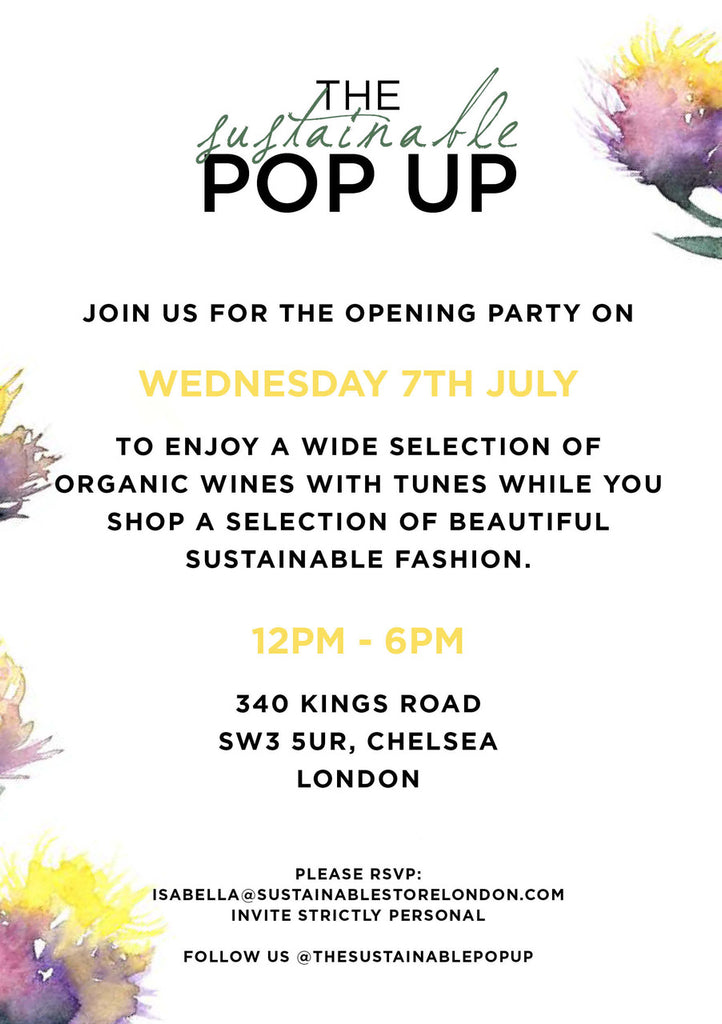 Invitation to opening day at Sustainable Pop Up Chelsea July 7 2021