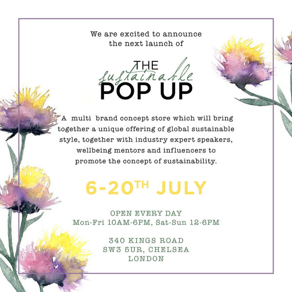Sustainable Pop Up in Chelsea July 6 - 20 2021