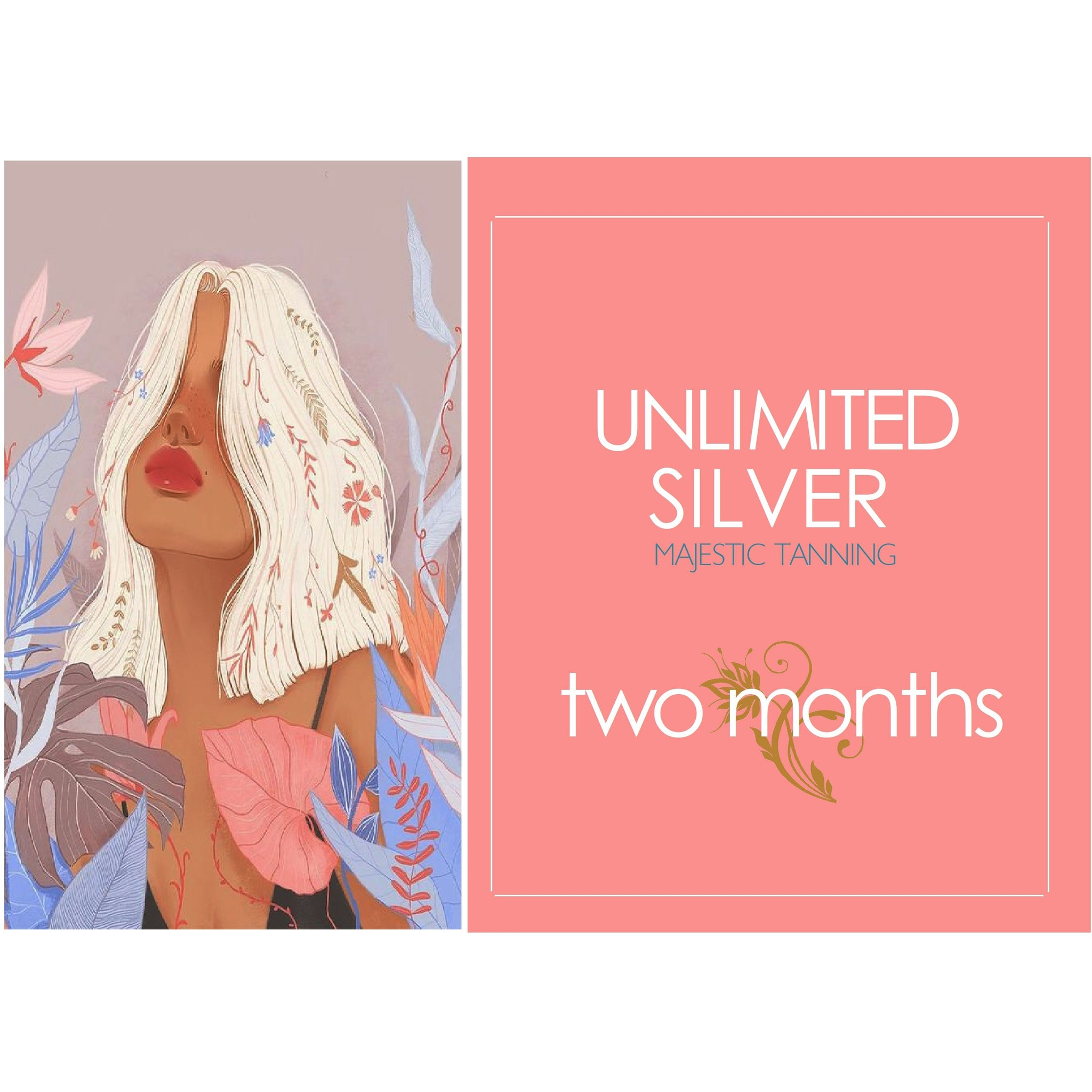 2 Month Unlimited Silver Tanning