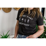 Support Plant Parenthood T-Shirt