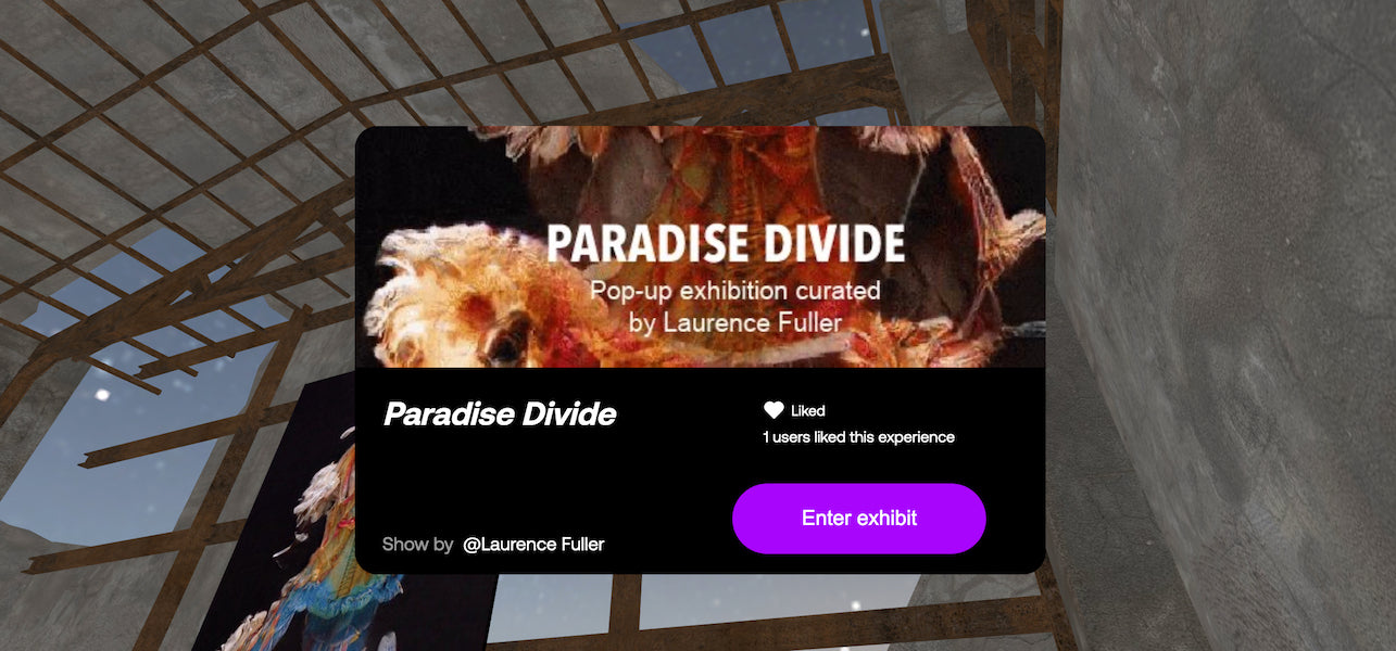 Paradise Divide NFT Art Exhibition Curated by Laurence Fuller