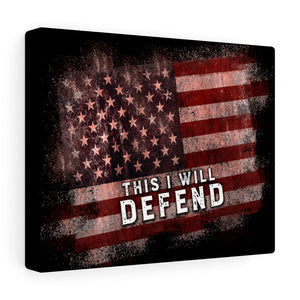 This I Will Defend 10 x 8 Canvas Gallery Wraps