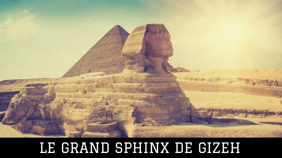 Grand Sphinx de Gizeh
