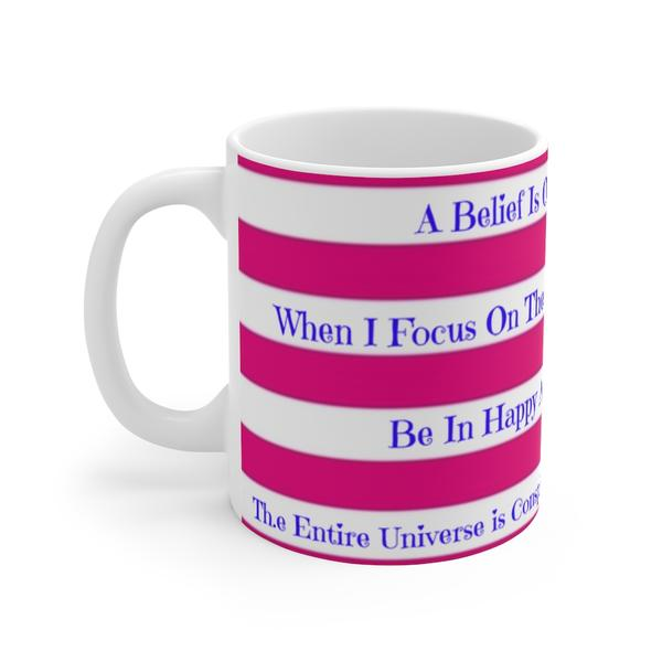 Abraham Hick Quotes Coffee or Tea Mugs on SALE!