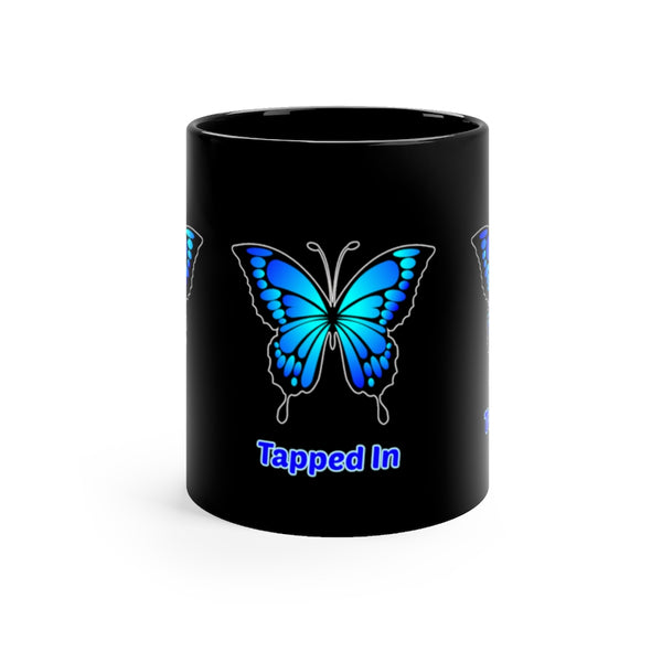 """Tuned In, Tapped In & Turned On"" Abraham Hicks Quote -  Coffee Black mug 11oz"