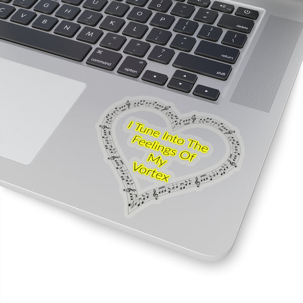I Tune Into The Feelings Of My Vortex - Abraham Hicks Law Of Attraction Quote Kiss-Cut Stickers