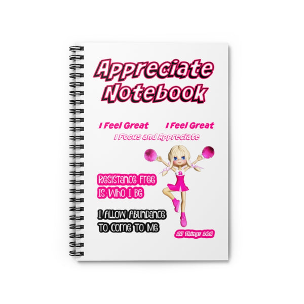 Appreciate Notebook - Law of Attraction Spiral Notebook - Ruled Line