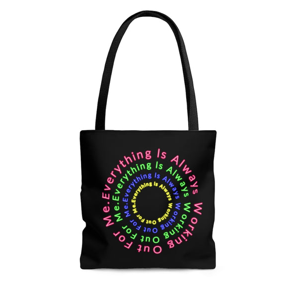 Everything Is Always Working Out For Me - Abraham Hicks Quote - Tote Bag