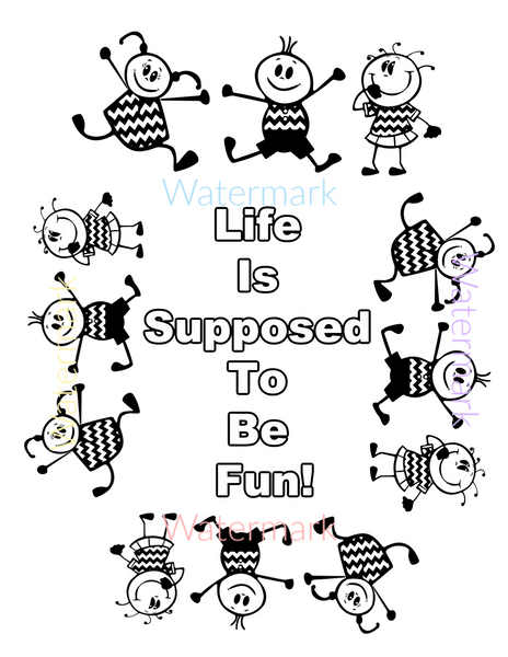 "Free Coloring Page  ""Life Is Supposed To Be Fun.""  Abraham Hicks Quote. Freebie. Coloring Page"