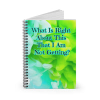 What Is Right About This? Writing Journal
