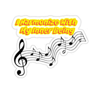 I Harmonize With My Inner Being - Abraham Hicks Law Of Attraction Quote Sticker