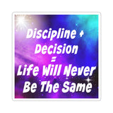Discipline + Decision = Life Will Never Be The Same. Tony Robbins Quote - Stickers