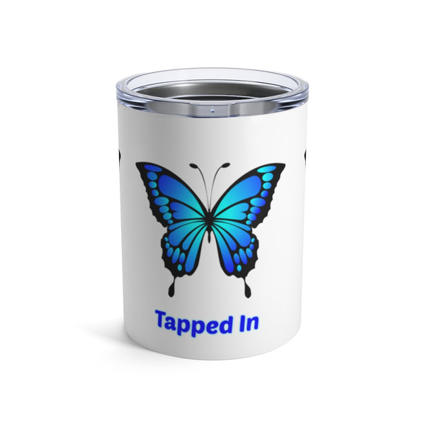 """Tuned In, Tapped In & Turned On"" Abraham Hicks Quote - Tumbler 10oz"